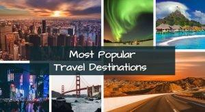 Most-Popular-Travel-Destinations