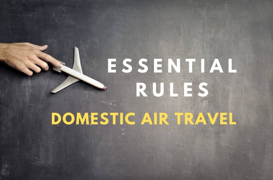 Rules For Domestic Air Travel